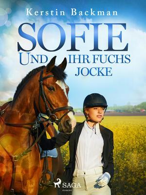 Sofie und ihr Fuchs Jocke