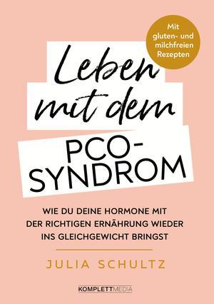 Leben mit dem PCO-Syndrom