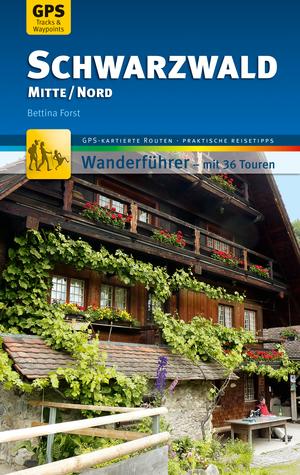 Schwarzwald Mitte/Nord Wanderführer Michael Müller Verlag