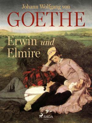 Erwin und Elmire