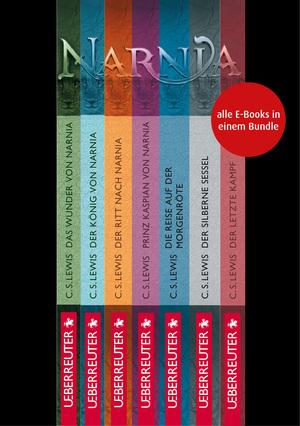 Die Chroniken von Narnia - Alle 7 Teile in einem E-Book