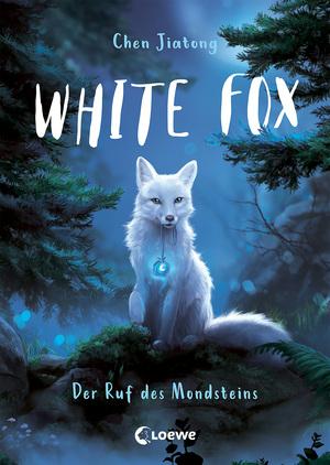 White Fox (Band 1) - Der Ruf des Mondsteins
