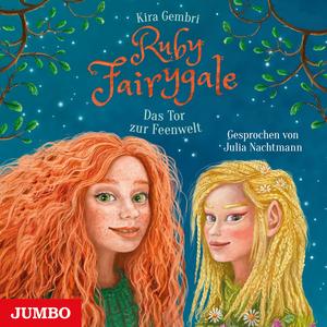 Ruby Fairygale. Das Tor zur Feenwelt