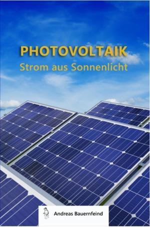 Photovoltaik - Strom aus Sonnenlicht