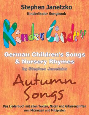 Kinderlieder Songbook - German Children's Songs & Nursery Rhymes - Autumn Songs