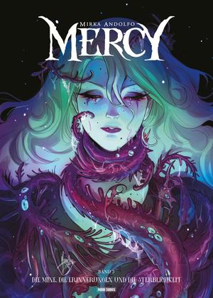 Mercy (Band 3) - Die Mine, die Erinnerungen und die Sterblichkeit