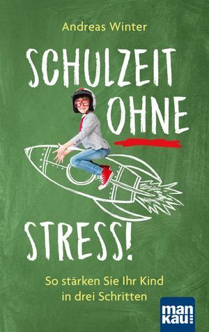 Schulzeit ohne Stress