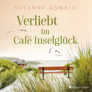 Verliebt im Café Inselglück (ungekürzt)