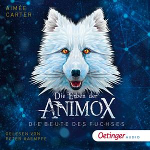 Die Erben der Animox 1. Die Erben des Fuchses