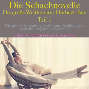 Die Schachnovelle - die große Weltliteratur Hörbuch Box, Teil 1