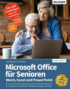 Microsoft Office für Senioren - Word, Excel und PowerPoint