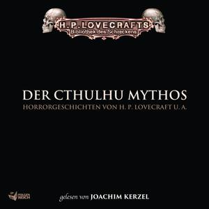 Lovecraft: Der Cthulhu Mythos
