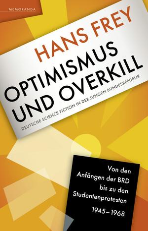 Optimismus und Overkill