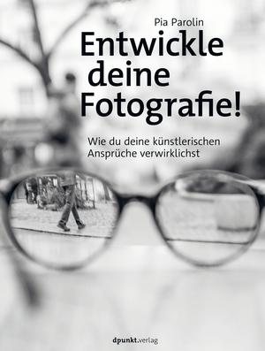 Entwickle deine Fotografie!