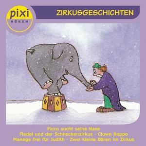 Pixi Hören - Zirkusgeschichten