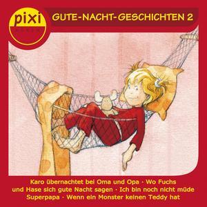 Pixi Hören - Gute-Nacht-Geschichten 2