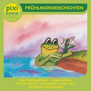 Pixi Hören - Frühlingsgeschichten
