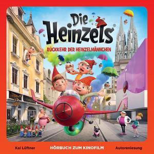 Die Heinzels - Rückkehr der Heinzelmännchen (Hörbuch zum Kinofilm)
