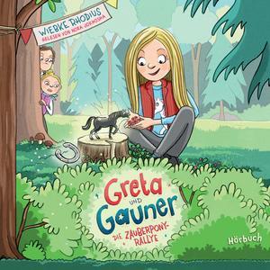 Greta und Gauner - Die Zauberpony-Rallye