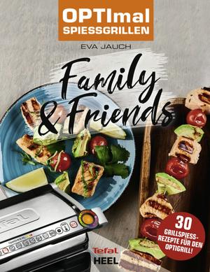 OPTImal Spießgrillen - Family & Friends