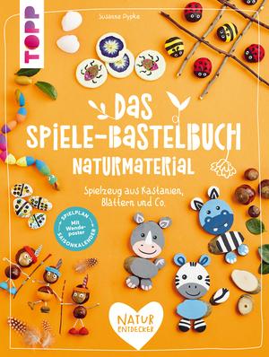 Das Spiele-Bastelbuch Naturmaterial