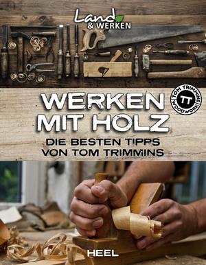Werken mit Holz