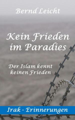 Kein Frieden im Paradies