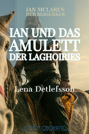 Ian und das Amulett der Laghoiries