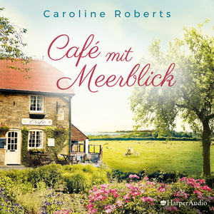 Café mit Meerblick (ungekürzt)