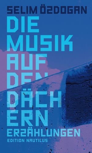 Die Musik auf den Dächern
