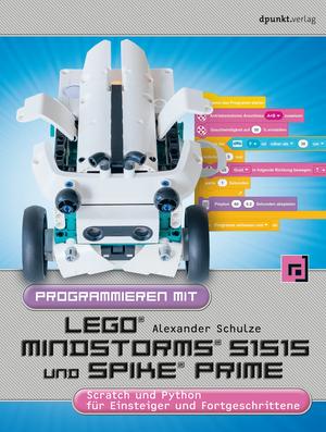 Programmieren mit LEGO® MIND-STORMS® 51515 und SPIKE® Prime