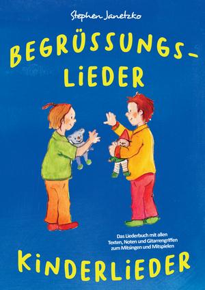 Begrüßungslieder Kinderlieder