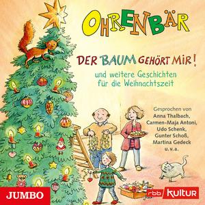 Der Baum gehört mir! und weitere Geschichten für die Weihnachtszeit