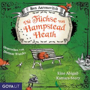 Die Füchse von Hampstead Heath. Eine Abigail-Kamara-Story