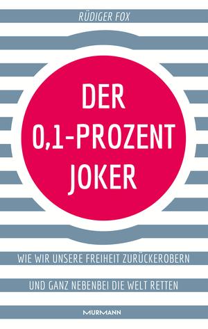 Der 0,1-Prozent-Joker