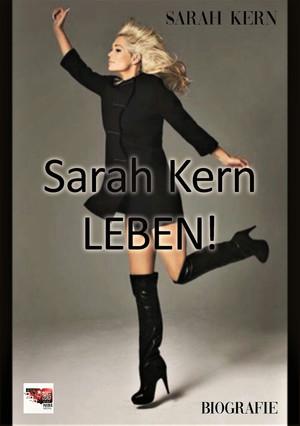 Sarah Kern - LEBEN!