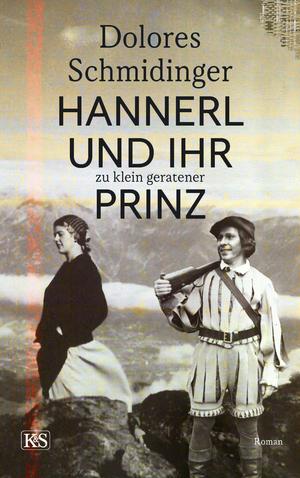 Hannerl und ihr zu klein geratener Prinz