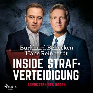 Inside Strafverteidigung - Advokaten des Bösen
