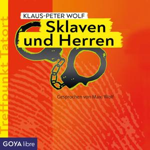 Treffpunkt Tatort: Sklaven und Herren