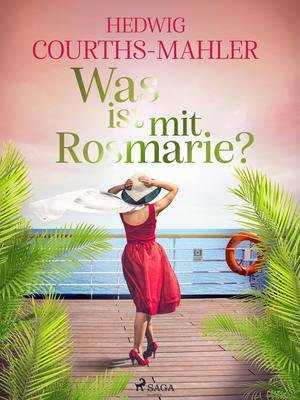 Was ist mit Rosmarie?