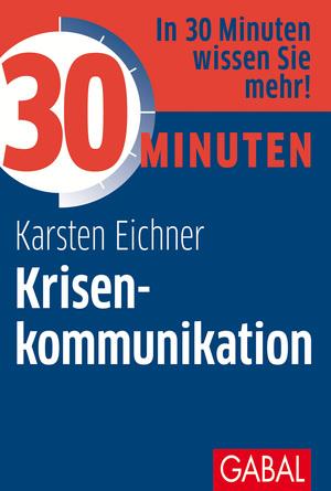 30 Minuten Krisenkommunikation