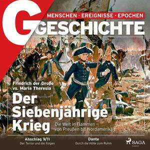 G/GESCHICHTE - Der Siebenjährige Krieg - Die Welt in Flammen - von Preußen bis Nordamerika