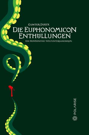 Die Euphonomicon-Enthüllungen