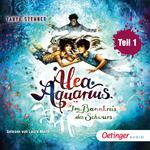 Alea Aquarius 7. Im Bannkreis des Schwurs. Teil 1