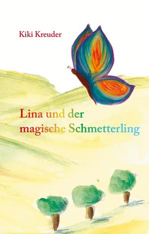 Lina und der magische Schmetterling