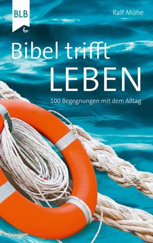 Bibel trifft Leben