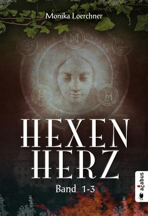 Hexenherz. Teil 1-3