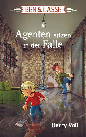 Ben und Lasse - Agenten sitzen in der Falle