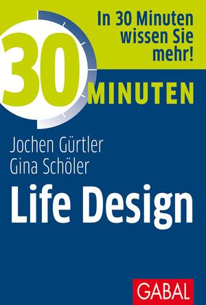 30 Minuten Life Design