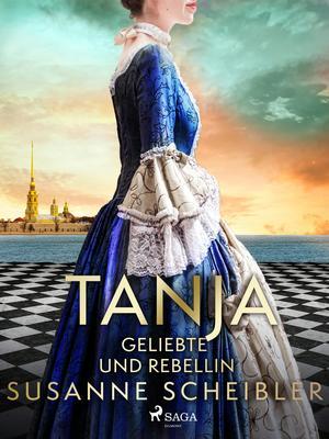 Tanja - Geliebte und Rebellin